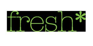 fresh*